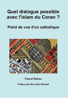 Quel dialogue possible avec l'islam du Coran ?